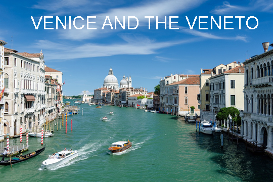 Traveling Venice and the Veneto